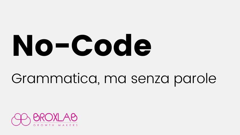 No-Code. Grammatica, ma senza parole