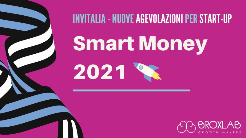 Smart Money  2021 - L'agevolazione a misura di Start-Up