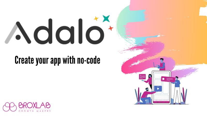 Adalo. Crea app come e quando vuoi